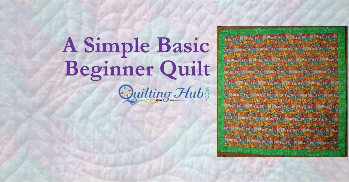 Simple Basic Beginner Quilt