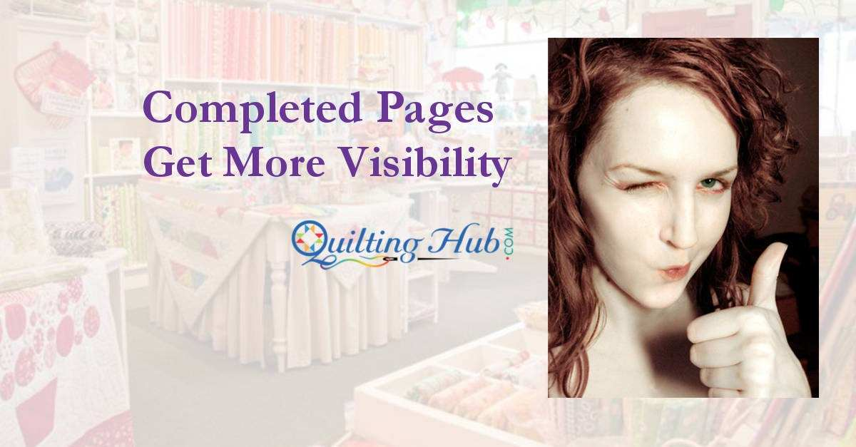 Completed Pages Get More Visibility