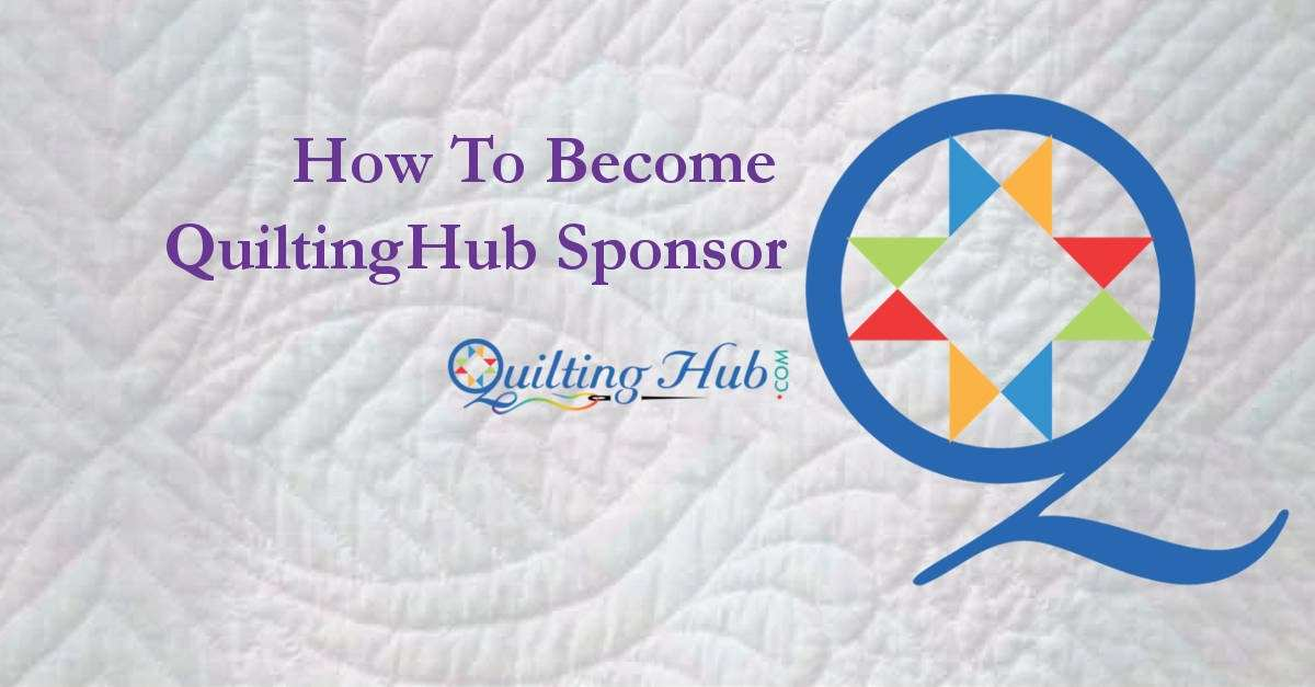 Becoming a Sponsor of QuiltingHub