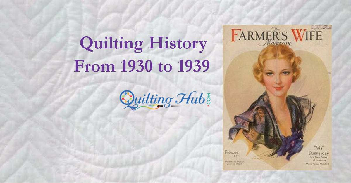 Quilting_History_From_1930_to_1939