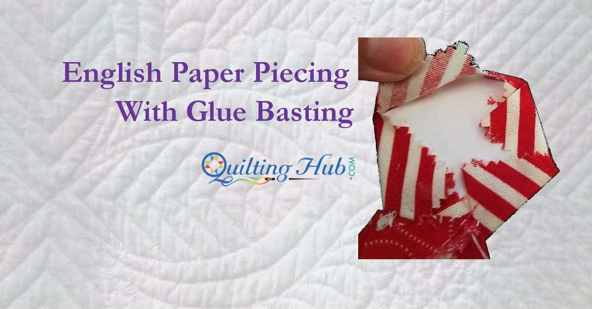 English_Paper_Piecing_With_Glue_Basting