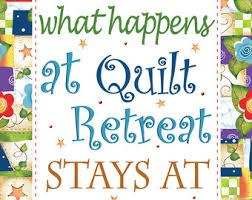 What Happens At A Quilt Retreat Stays