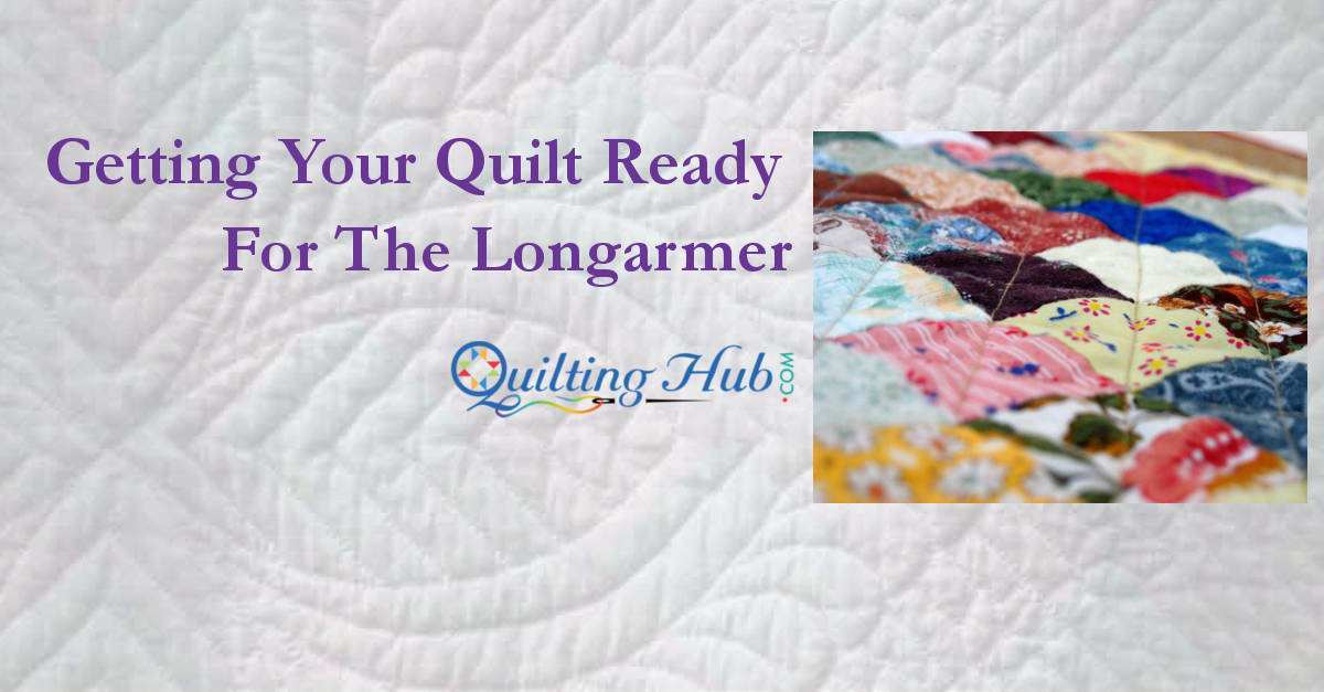 Getting Your Quilt Ready For The Longarmer