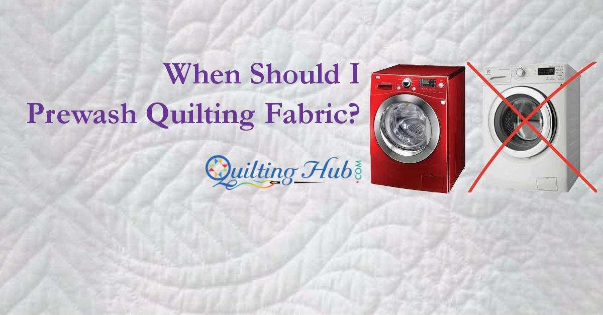 When Should I Prewash Quilt Fabric? : prewash quilt fabric - Adamdwight.com