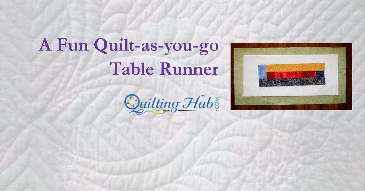 A Fun Quilt-as-you-go Table Runner