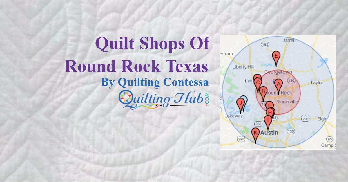 Quilt Shops Of Round Rock Texas
