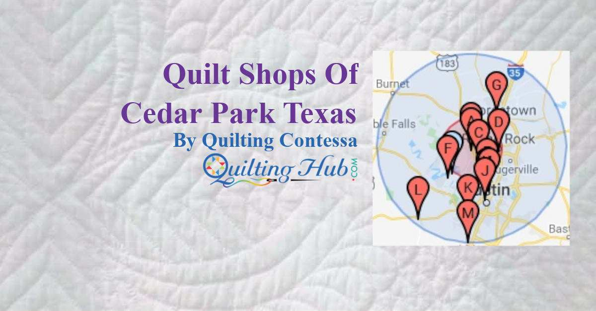 Quilt Shops Of Cedar Park Texas