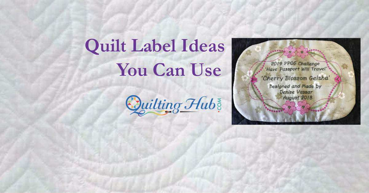 Quilt Label Ideas You Can Use