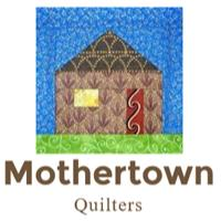 Mothertown Quilters in Lancaster