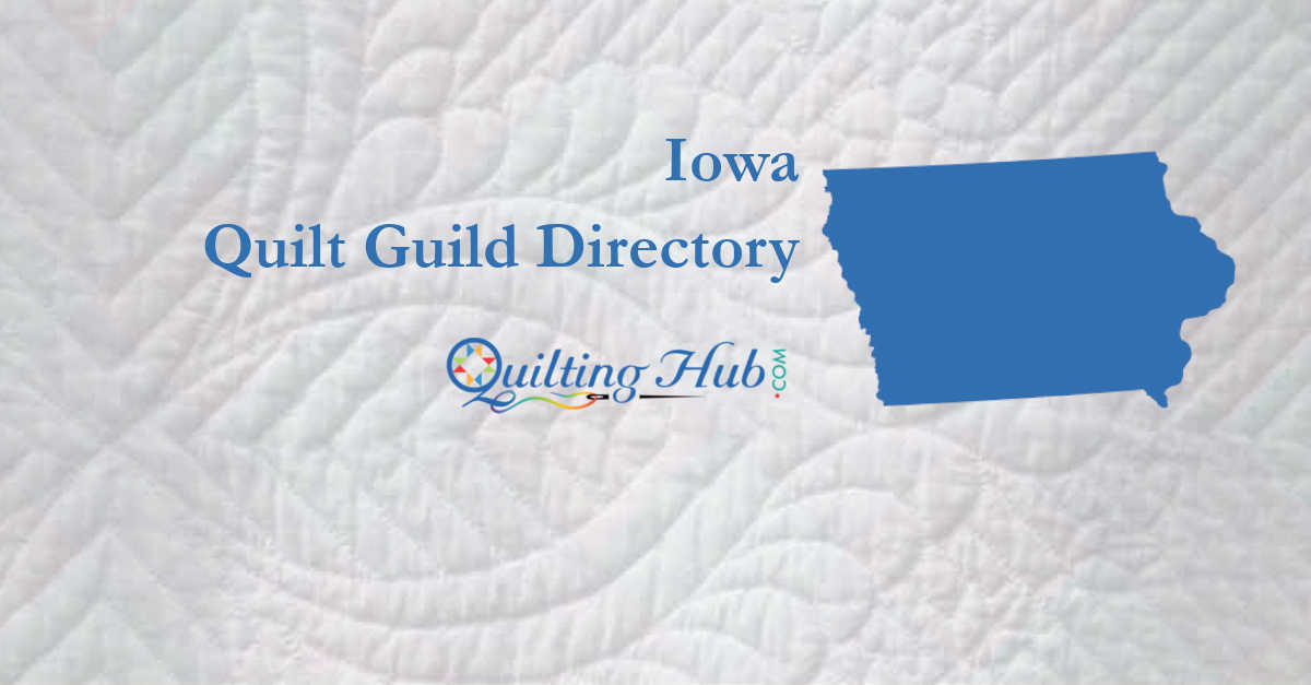 quilt guilds of iowa