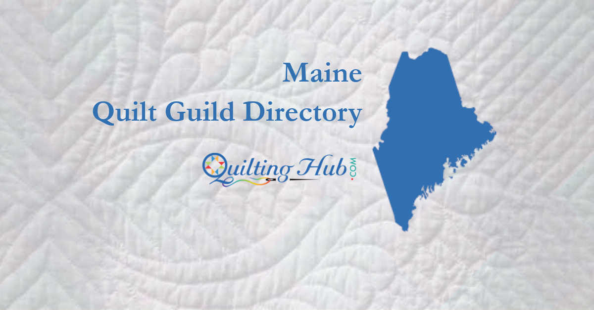 quilt guilds of maine