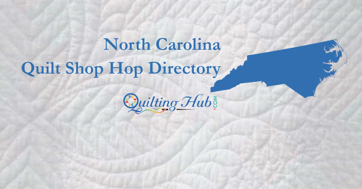 quilt shop hops of north carolina