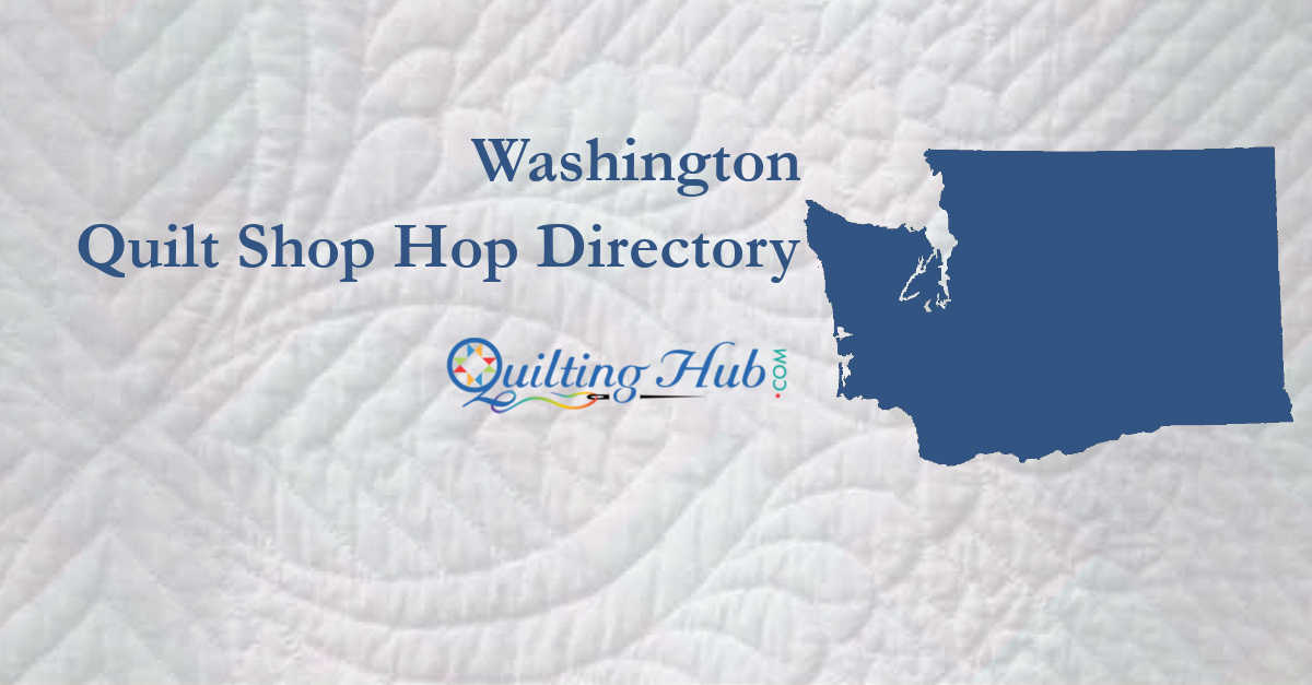 quilt shop hops of washington