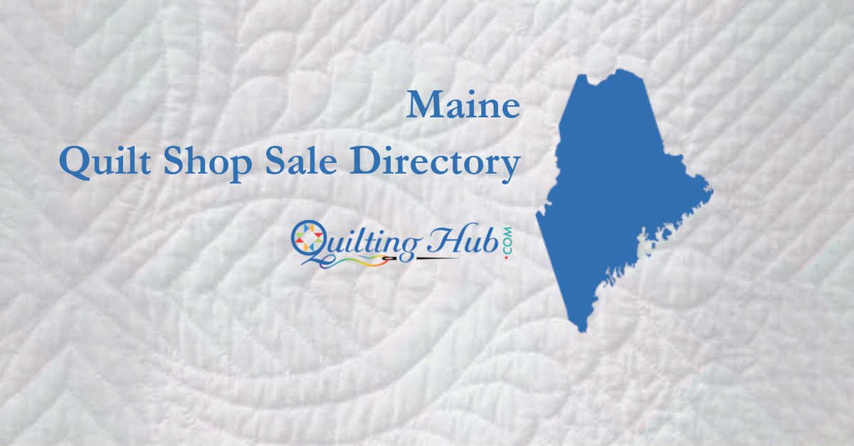 quilt shop sales of maine