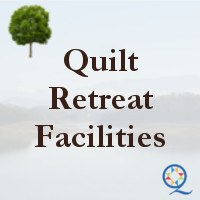 Quilt Retreat Facilities Directory
